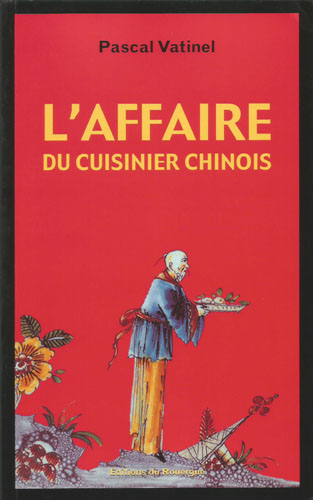 vatinel_affaire cuisinier chinois_01