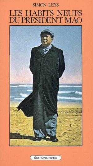simon leys_les habits neuf du president mao